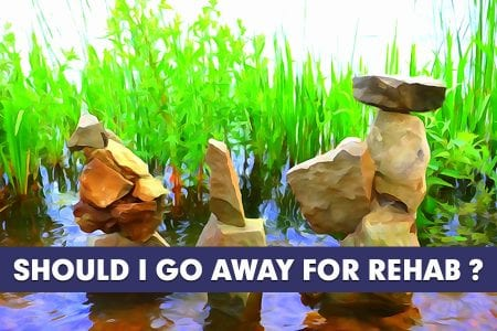 Rehab Away From Home Benefits Recovery