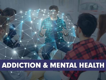 Addiction & Mental Health - Co-Occurring Disorders